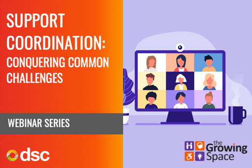 Support Coordination Webinar Series (Recordings)