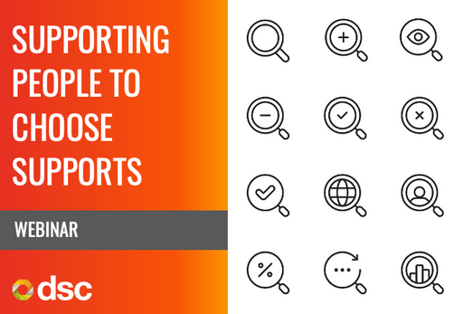 Supporting People to Choose Supports