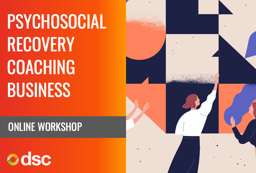 Running a Psychosocial Recovery Coaching Business