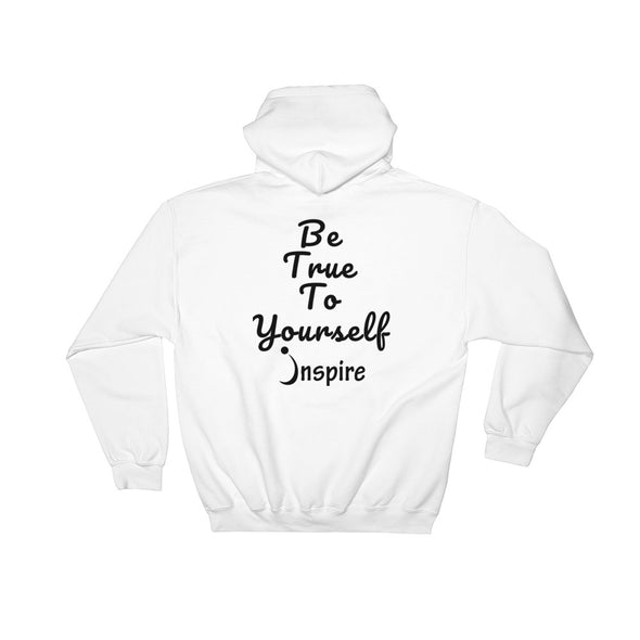 Be True To Yourself Hoodie