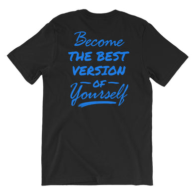 Become The Best Version Of Yourself T-shirt