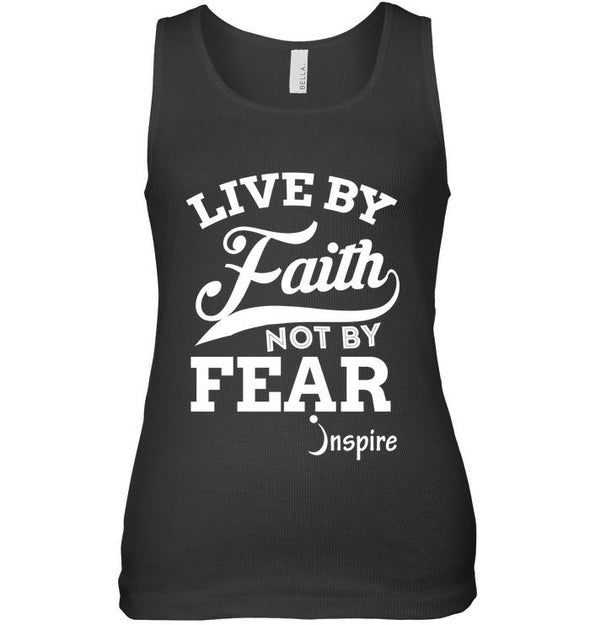 Live By Faith Not By Fear Women's Tank