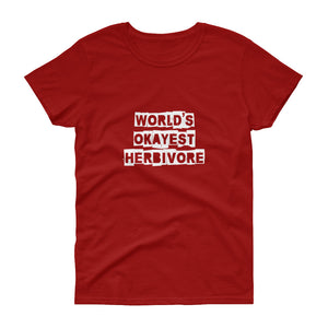 Vegan Women's T shirt World's Okayest Herbivore