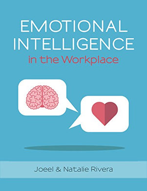 Emotional Intelligence in the Work Place