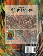 Into the Slipstream: A Guide to Finding Inspiration Through Change, Loss, and Grief