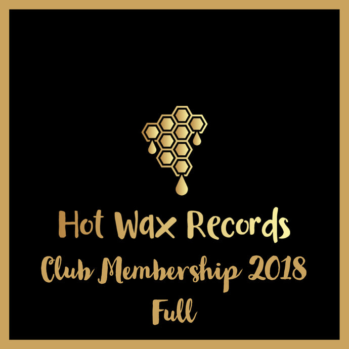 Hot Wax Records - Club Membership - 2018 - Full