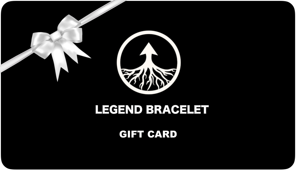 Gift Card - Legend Bracelet