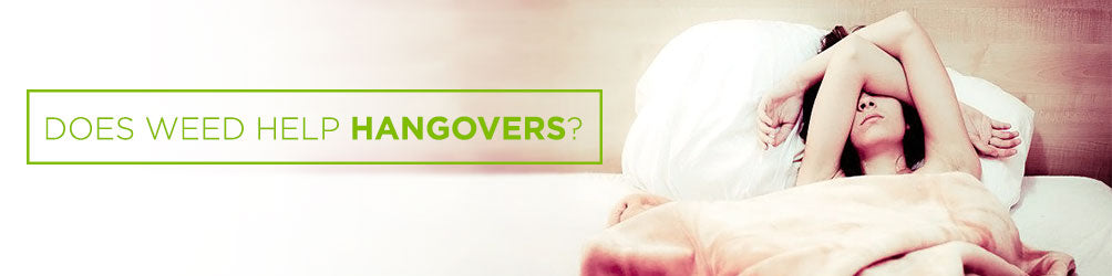 Does Cannabis Help Hangovers?