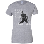 Keep Calm Play Pickleball G200L Gildan Ladies' 100% Cotton T-Shirt