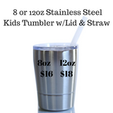Custom Stand Tall Stainless Steel Tumbler