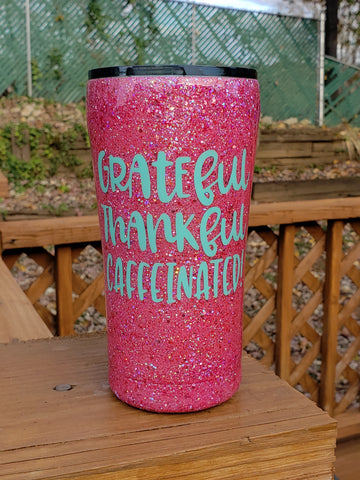 Ready to Ship Grateful Thankful Caffeinated Glitter Stainless Steel Tumbler