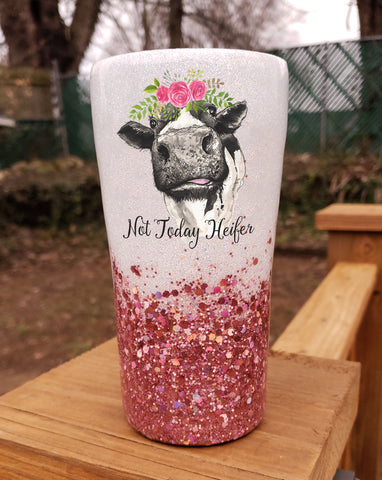 Not Today Heifer Stainless Steel Tumbler