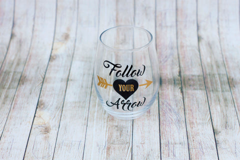 Follow Your Arrow Stemless Wine Glass 15 oz