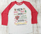 Bake Stuff and Watch Christmas Movies Christmas T-Shirt