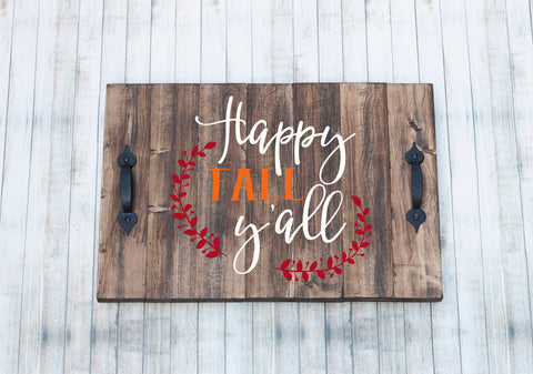 Happy Fall Y'All Rustic Wood Tray with Handles