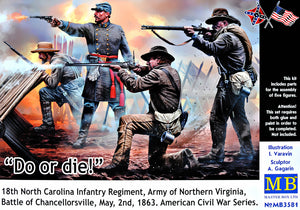 """Do or die!"" 18th North Carolina Infantry Regiment"