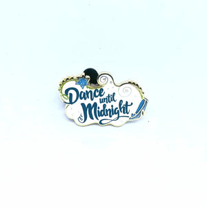 """Dance Until Midnight"" Quote Pin - Booster Pack"
