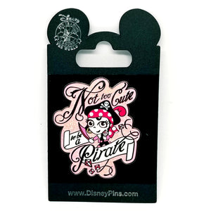 Not Too Cute to be a Pirate Pin