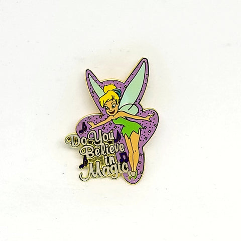 """Do You Believe in Magic"" - Tinker Bell Pin"