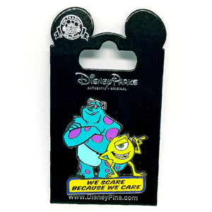 We Scare Because We Care Monster's Inc Pin