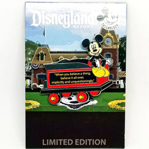 "Mickey Train Piece - ""When You Believe a Thing..."" Quote Pin"