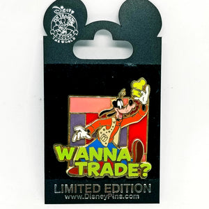 """Wanna Trade?"" Goofy Pin"