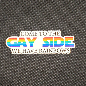 Come To The Gay Side Sticker