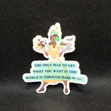 Tiana Quote Sticker