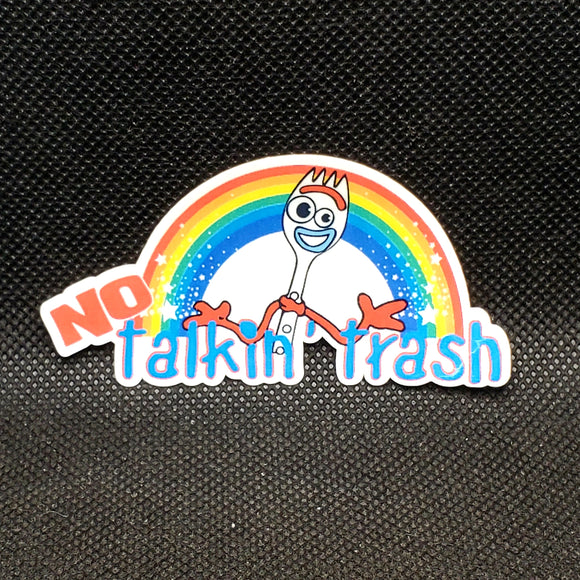 No Talkin' Trash Forky Sticker