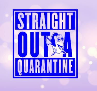 Straight Outta Quarantine Dory Decal
