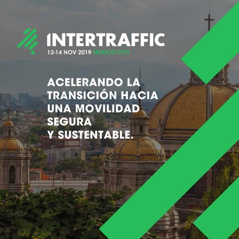 Visitenos en Intertraffic Mexico 2019
