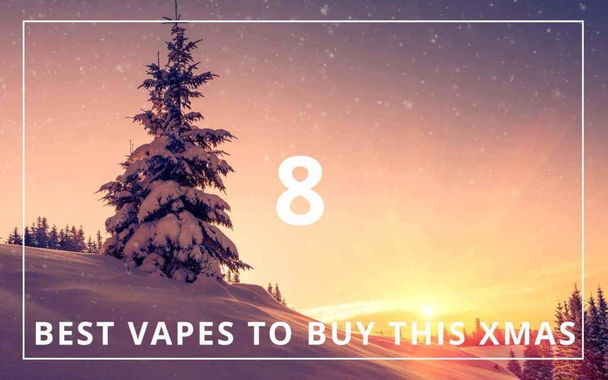 8 Best dry herb Vaporizers (Late 2018) | Best Vapes to Buy This Xmas