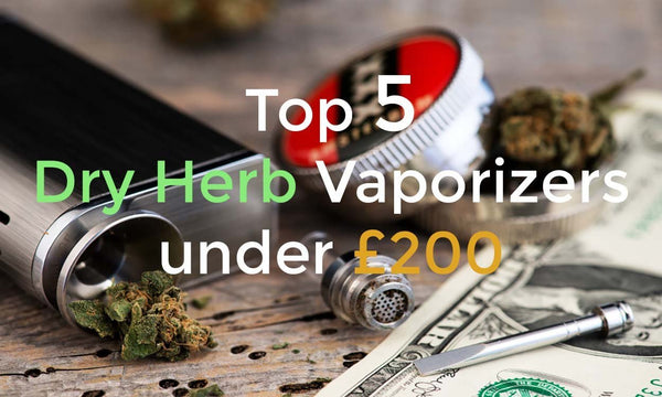 The best dry herb vaporizers under £200