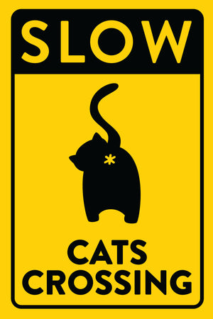 Cat Butt Cats Crossing Sign