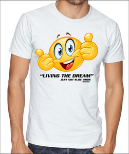 LIVING THE DREAM Cotton Tee