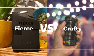 Fierce Vs Crafty Vaporizer
