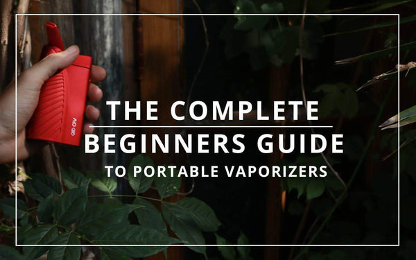 Portable vaporizers | The Complete Guide for beginners