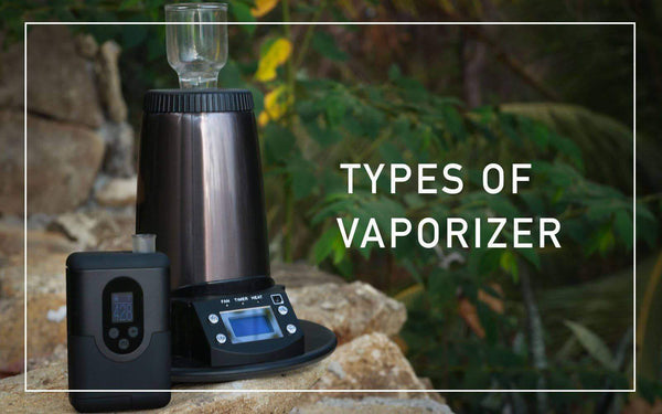 Types of vaporizer