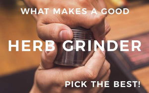 What Makes a Good Herb Grinder? | Pick The Best