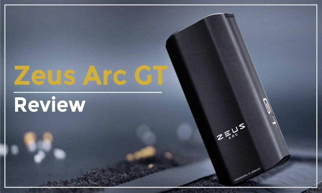Zeus Arc GT - Review - Herbalize Store Canada | Herbalize
