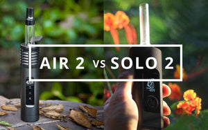The Arizer Air 2 vs Solo 2 Vaporizer