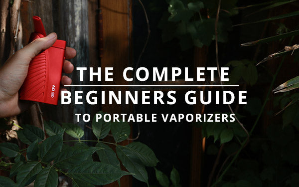 Beginners Guide To Portable Vaporizers