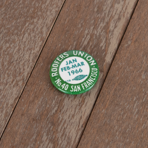 1966-san-francisco-sf-button-pin-roofers-union-vintage