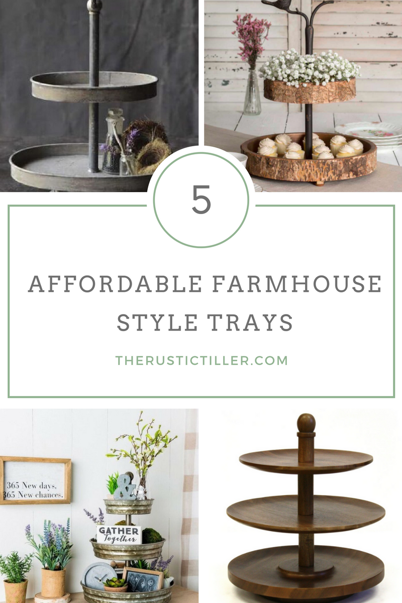Five Very Affordable Farmhouse Style Trays