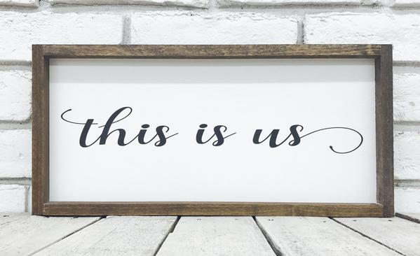 This Is Us NEW Wood Sign
