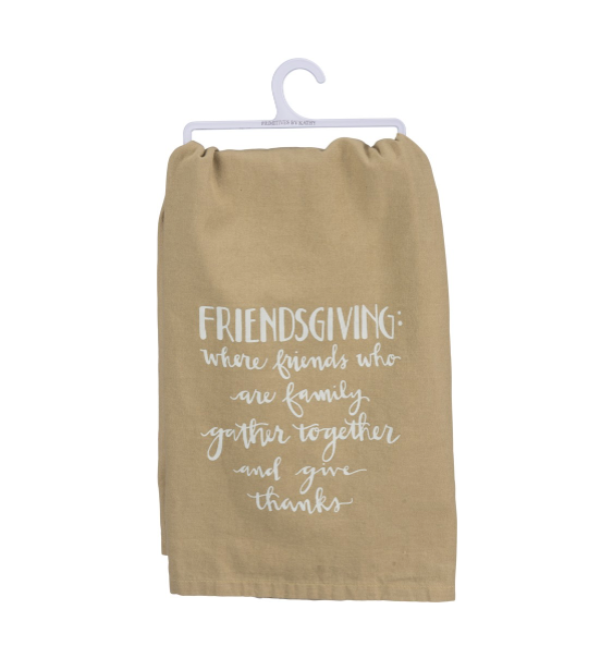 Dish Towel - Friendsgiving: Friends Who Are Family