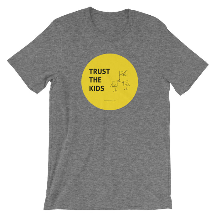 Ep 03 Grey - Trust the kids - Unisex T-shirt