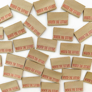"""WORTH THE EFFORT"" Woven Clothing Labels (Pack of 8)"