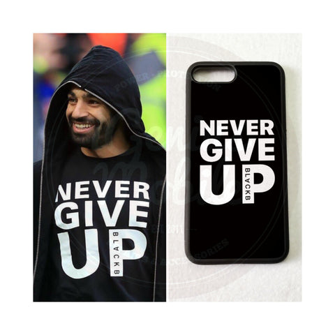 Premium Never Give Up Case