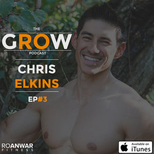 EP #3: Chris Elkins - How To Get Sponsored By Gymshark